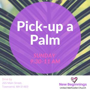 Pick-up a Palm Sunday